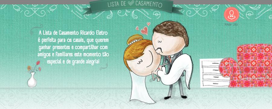 Lista de Casamento Ricardo Eletro