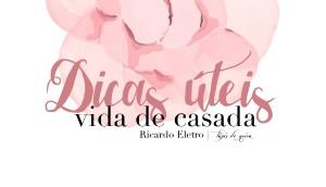 Dicas úteis para casa – Lista de Casamento Ricardo Eletro