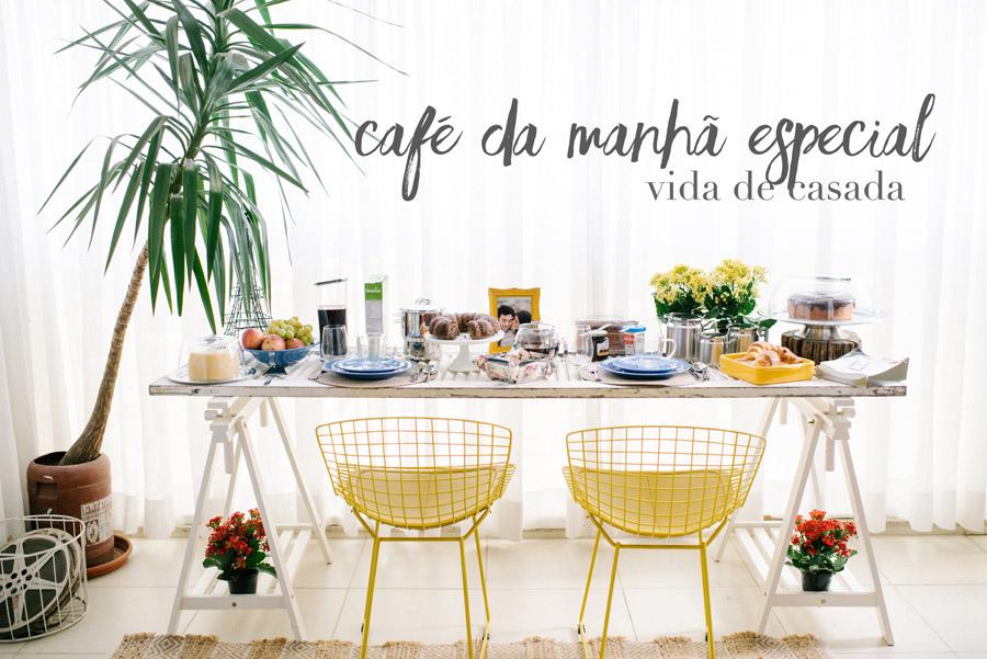 {Vida de Casada} Café da manhã especial