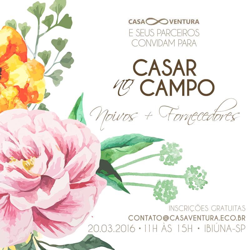 Casar no Campo 2016 – Encontro de noivos + fornecedores
