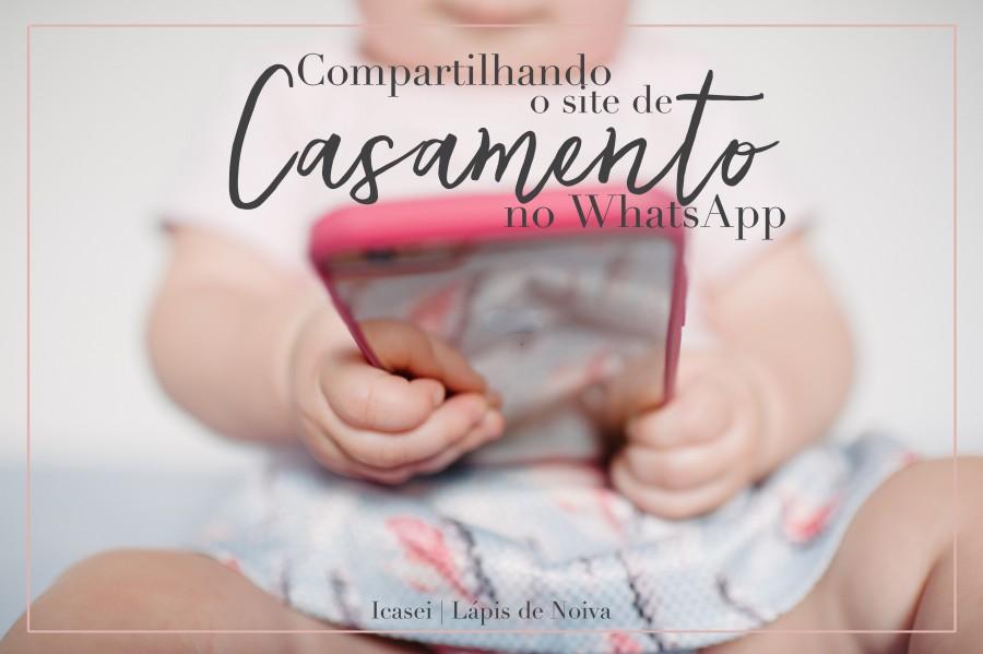 iCasei | Compartilhando o site de casamento no WhatsApp
