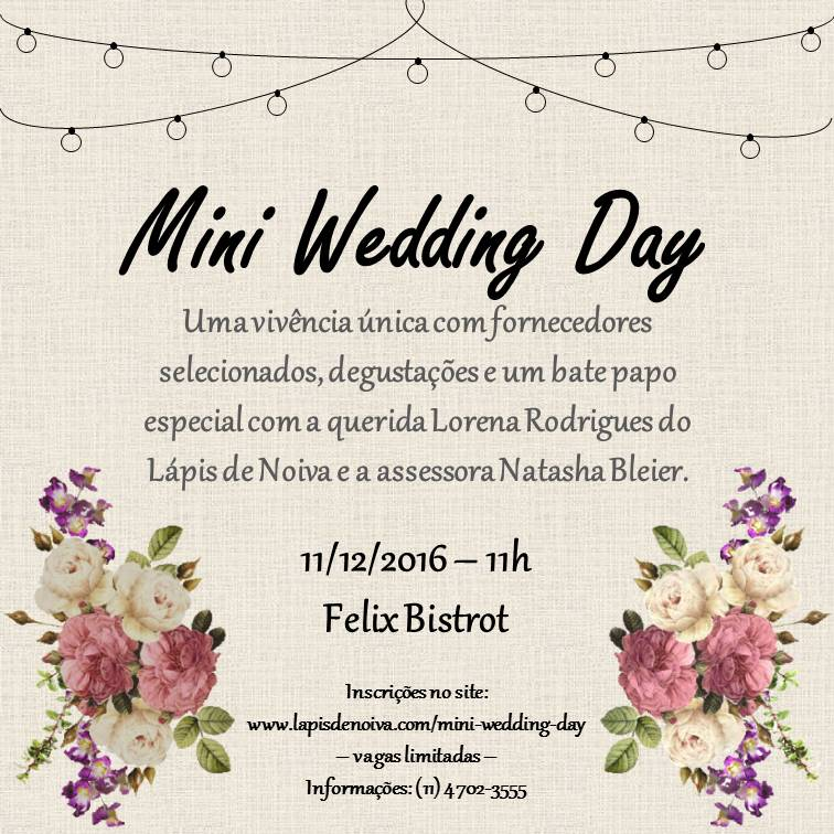 {Convite Especial} Mini Wedding Day no Felix Bistrot