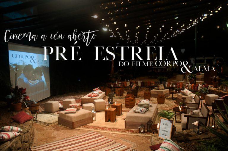 Pré-Estreia Corpo & Alma – Cinema a céu aberto do Lápis de Noiva