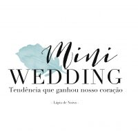 Mini Wedding: tendência que ganhou nosso coração!