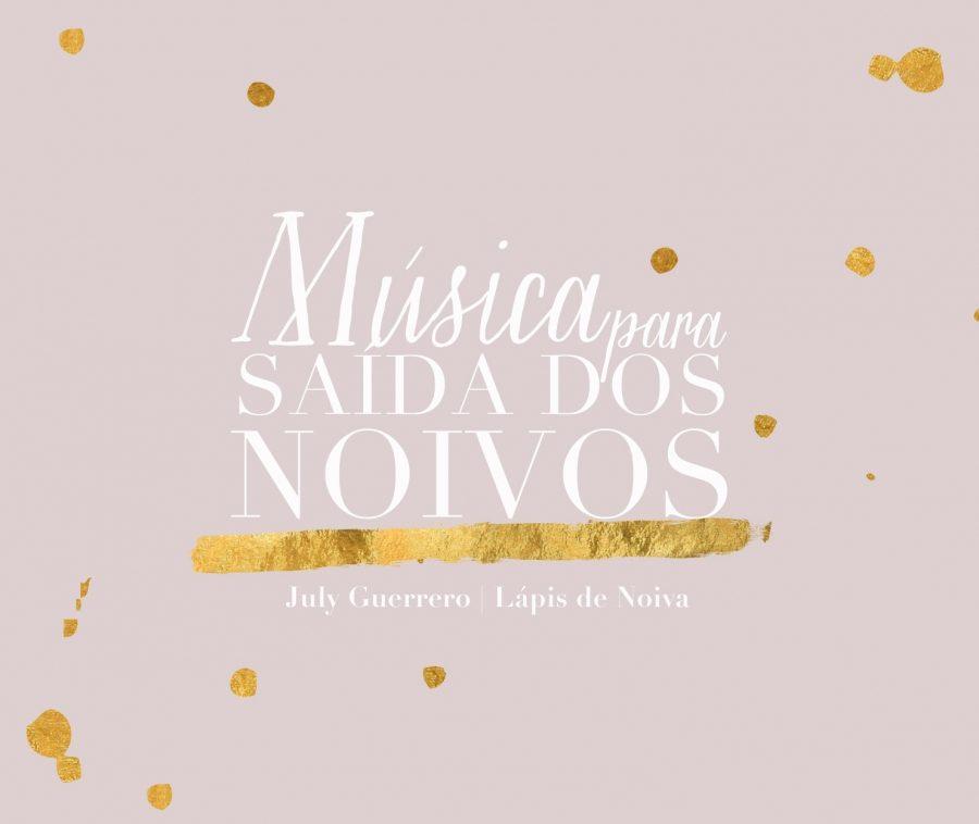 {Dicas Úteis} Música para a Saída dos Noivos