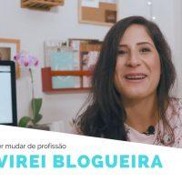 Como virei blogueira – Dicas pra quem quer mudar de profissão