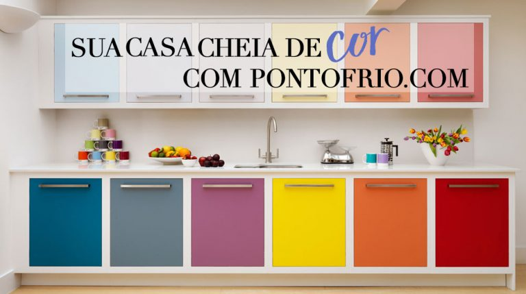 Sua casa cheia de cor com Pontofrio.com