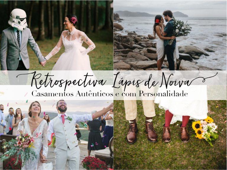 {Retrospectiva 2017} Casamentos Autênticos e com Personalidade