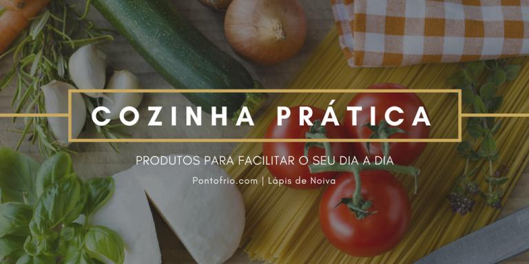 Cozinha Prática: produtos para facilitar o seu dia a dia