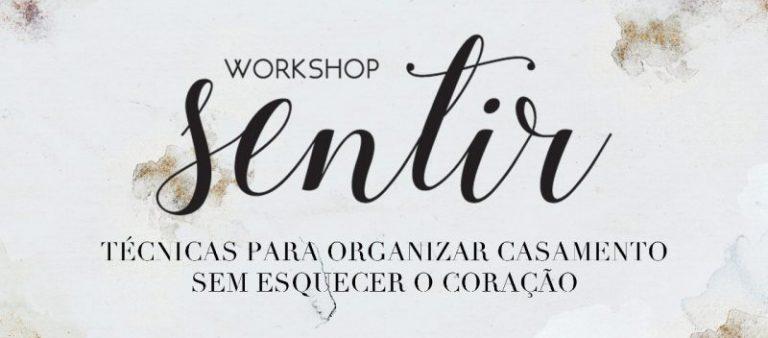 Workshop Sentir 2018 em São Paulo, na Casa Traffô