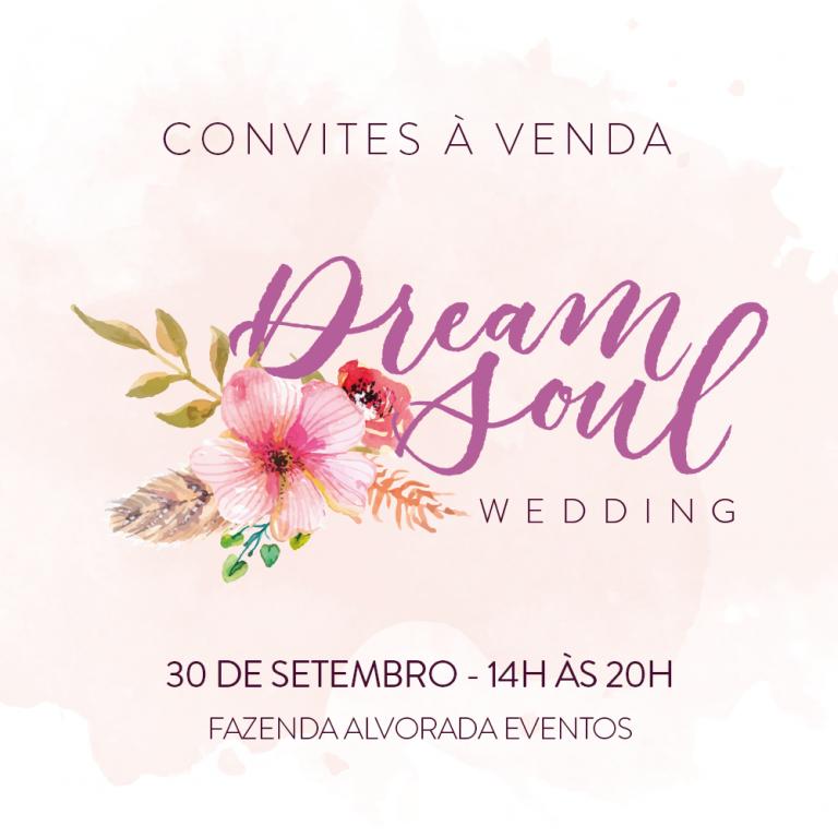 Dream Soul Wedding – Encontro de noivas único e autêntico
